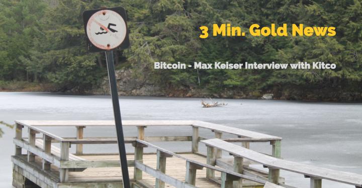 3 Minute Gold News – Bitcoin – Max Keiser – Dec. 8,2017