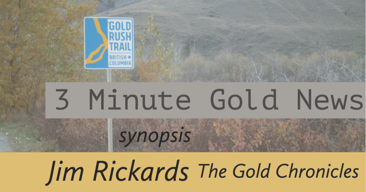 3 Minute Gold News – Jim Rickards – The Gold Chronicles Nov. 2018
