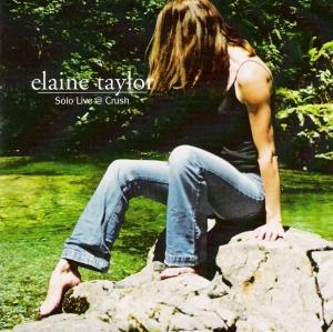 Elaine Taylor Solo Live @ Crush